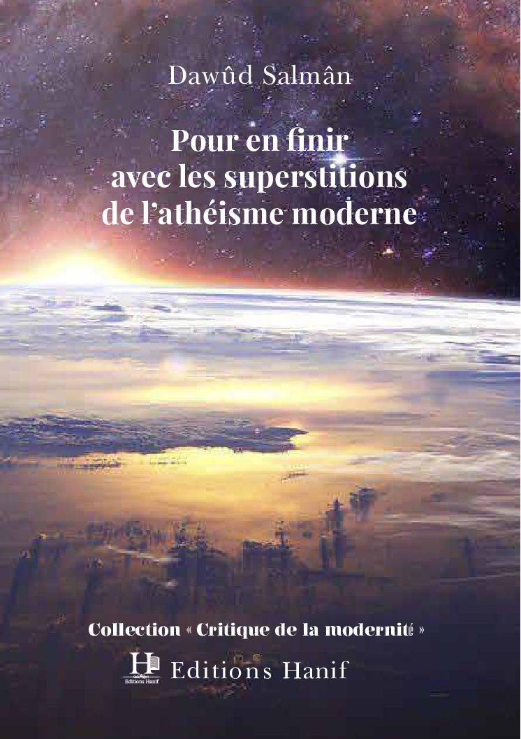 """Ebook """"Pour en finir avec les superstitions de l'athéisme moderne"""" de Dawûd Salmân"""